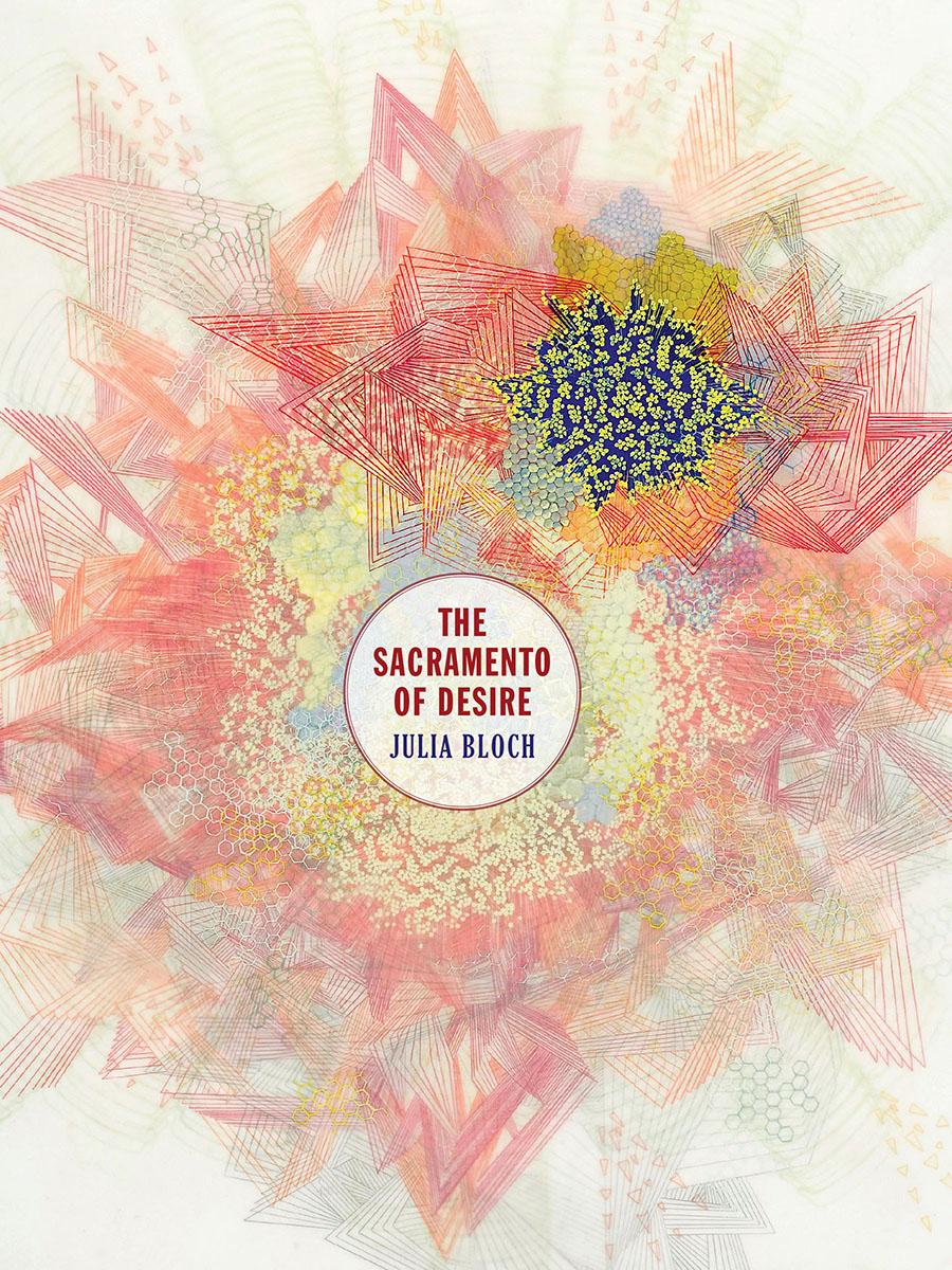 """The Sacramento of Desire"" by Julia Bloch Book Cover"
